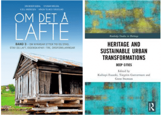 Bilde av bøkene Om det å lafte og Heritage and sustainable urban transformations