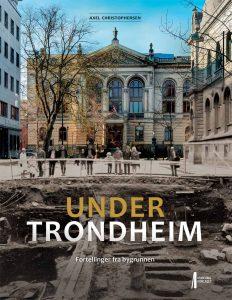 Bilde av boka Under Trondheim