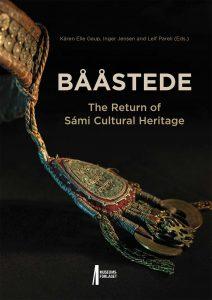Bilde av boka Bååstede. The Return of Sámi Culture Heritage.
